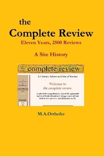 The Complete Review: Eleven Years, 2500 Reviews - A Site History